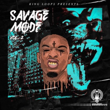 King Loops Savage Mode Vol.2 WAV MiDi