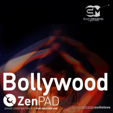 EarthMoments ZenPad Bollywood for Ableton Live AiFF