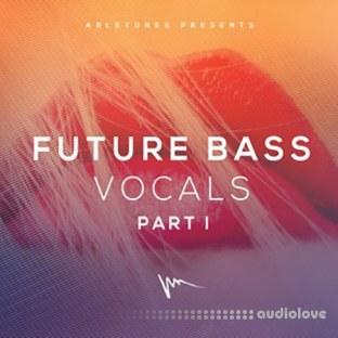 Abletunes Future Bass Vocals Part I