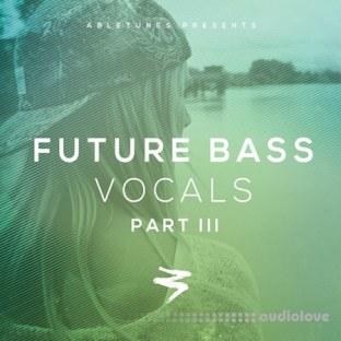 Abletunes Future Bass Vocals Part III