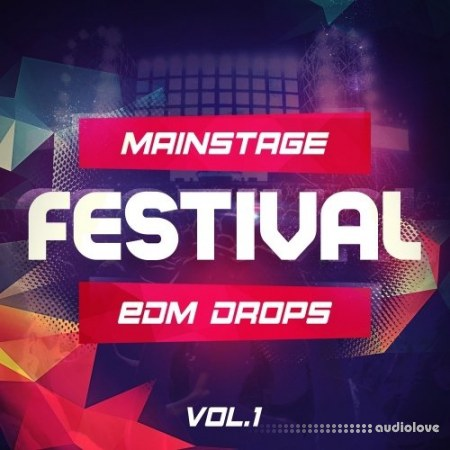 Mainstream Sounds Mainstage Festival EDM Drops Vol.1 WAV MiDi