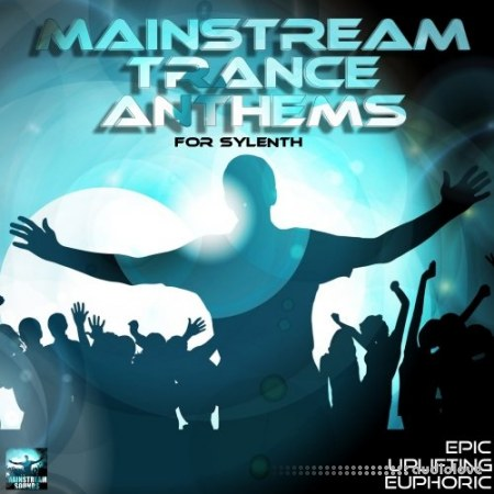 Mainstream Sounds Mainstream Trance Anthems Synth Presets