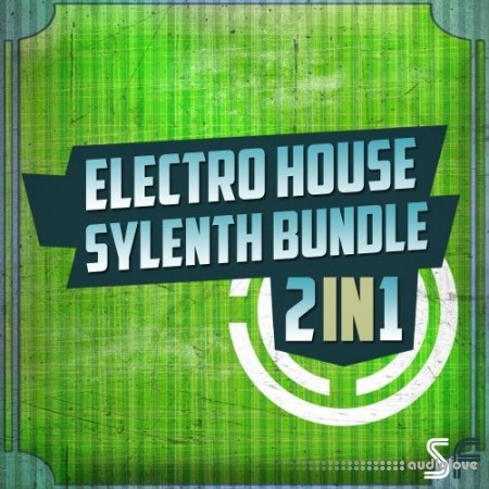 Sample Freak Electro House Sylenth Bundle 2 in 1 WAV Synth Presets