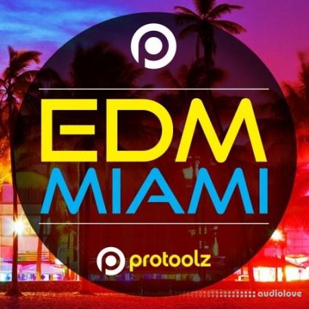 Protoolz EDM Miami WAV