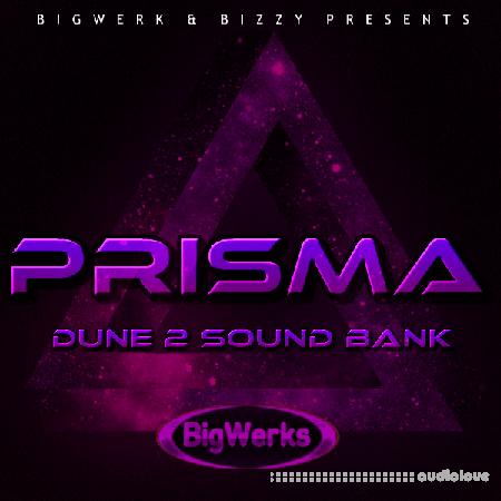 BigWerks PRISMA Synth Presets