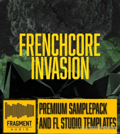 Fragment audio Frenchcore Invasion WAV DAW Templates