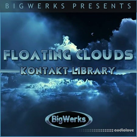 BigWerks Floating Clouds KONTAKT