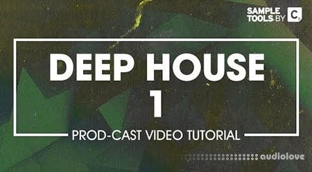 Sample Tools by CR2 Deep House Production TUTORiAL