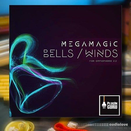 PlugInGuru MegaMagic Bells/Winds Synth Presets