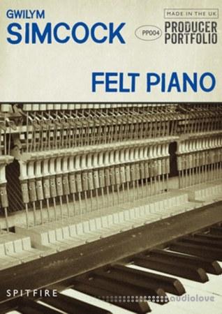 Spitfire Audio Producer Portfolio Gwilym Simcock Felt Piano KONTAKT