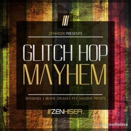 Zenhiser Glitch Hop Mayhem WAV