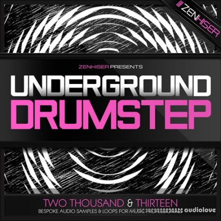 Zenhiser Underground Drumstep free download - AudioLove