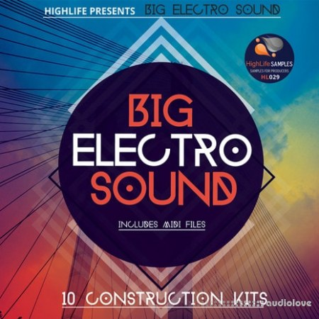 HighLife Samples Big Electro Sound WAV MiDi