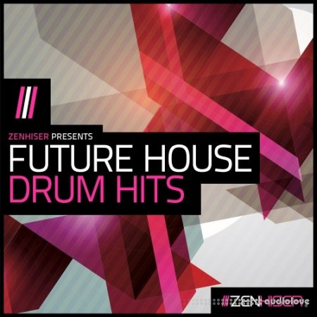 Zenhiser Future House Drum Hits WAV