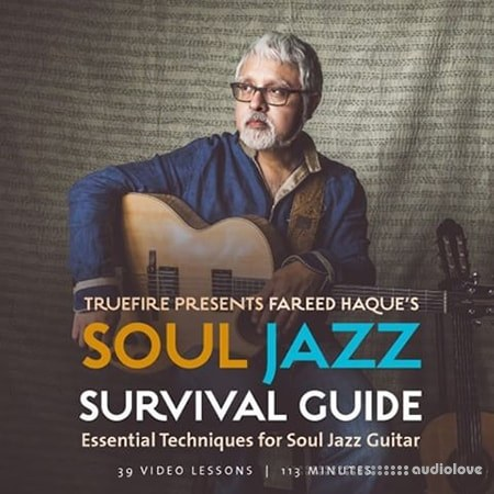 Truefire Fareed Haque's Soul Jazz Survival Guide TUTORiAL
