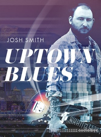 JTC Josh Smith Uptown Blues TUTORiAL