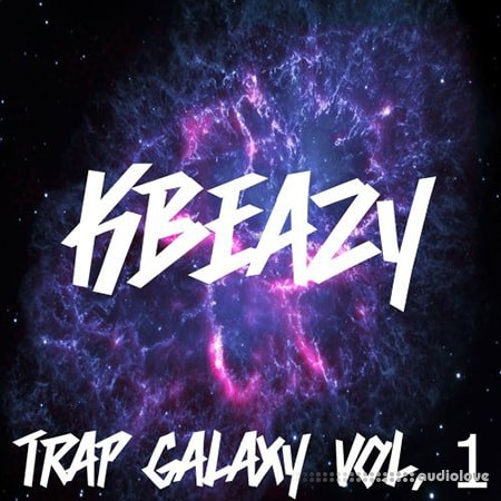 KBeaZy Trap Galaxy Vol.1 WAV