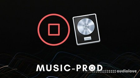 Music-Prod Logic Pro X Workflow Guide Complete Course TUTORiAL