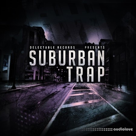 Delectable Records Suburban Trap WAV