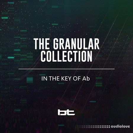 BT The Granular Collection In The Key Of A-Flat WAV