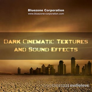 Bluezone Corporation Dark Cinematic Textures and Sound Effects