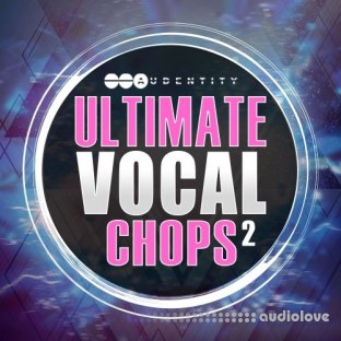 Audentity Ultimate Vocal Chops 2