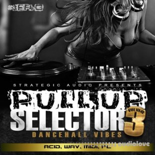 Strategic Audio Pull Up Selector Dancehall Vibes Vol.3