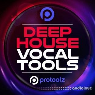 ProToolz Deep House Vocal Tools