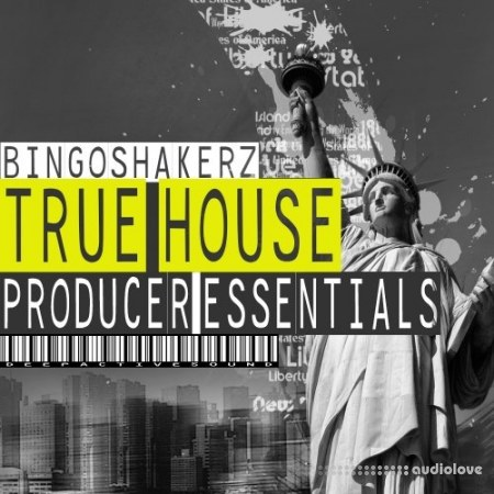 Bingoshakerz True House Producer Essentials WAV