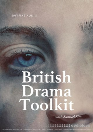 Spitfire Audio BRITISH DRAMA TOOLKIT KONTAKT