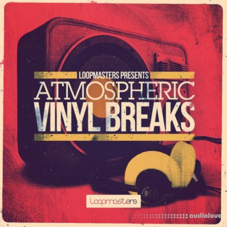 Loopmasters Atmospheric Vinyl Breaks MULTiFORMAT