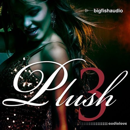 Big Fish Audio Plush 3 MULTiFORMAT