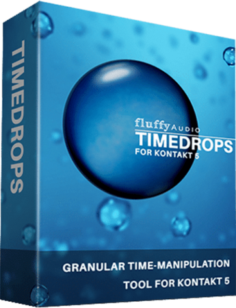 Fluffy Audio TimeDrops KONTAKT