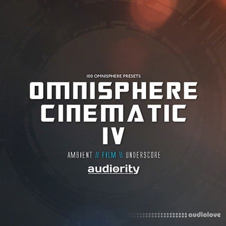 Audiority Omnisphere Cinematic IV Synth Presets