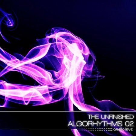 The Unfinished Algorhythms 02 MULTiFORMAT