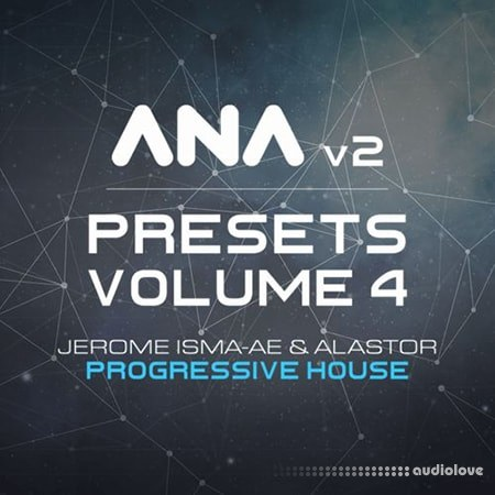 Sonic Academy ANA 2 Presets Vol.4 Progressive House Synth Presets