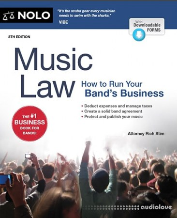 Music Law How to Run Your Band's Business, 8th Edition