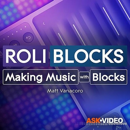 Ask Video Roli Blocks 101 Making Music with Blocks TUTORiAL