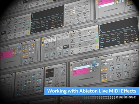 Groove3 Working with Ableton Live MIDI Effects TUTORiAL