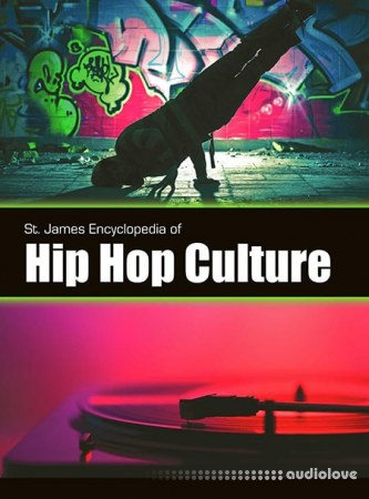St. James Encyclopedia of Hip Hop Culture