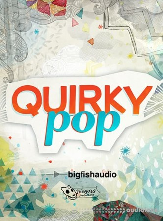 Big Fish Audio Quirky Pop MULTiFORMAT KONTAKT