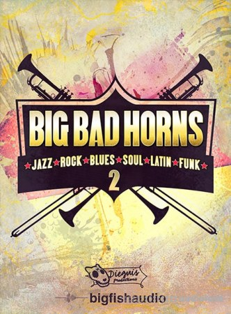 Big Fish Audio Big Bad Horns 2 MULTiFORMAT KONTAKT