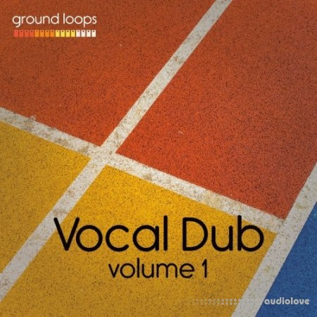 Ground Loops Vocal Dub Volume 1 WAV