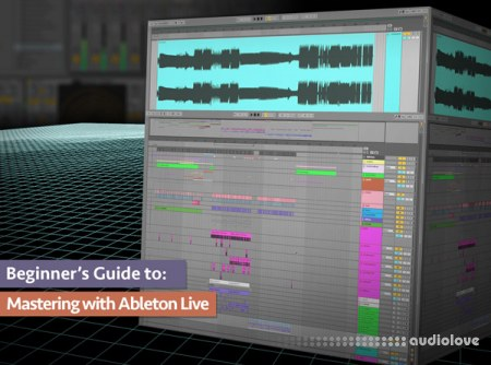 Groove3 Beginner's Guide to Mastering with Ableton Live TUTORiAL