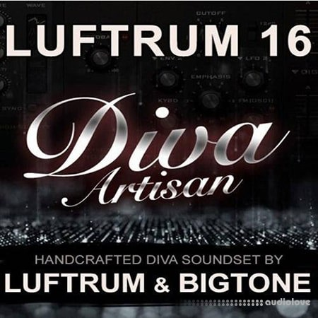 Luftrum and BigTone Luftrum 16 New Diva Soundset Synth Presets