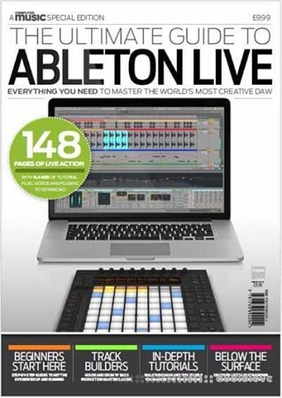 Computer Music Special Edition Ultimate Guide to Ableton Live PDF