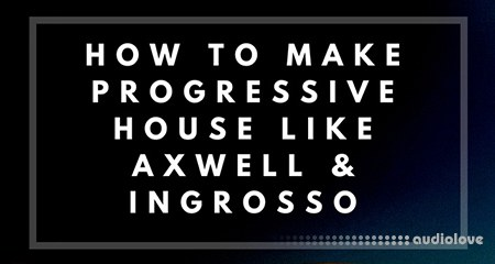 Music-Prod Create Progressive House in Logic Pro X TUTORiAL