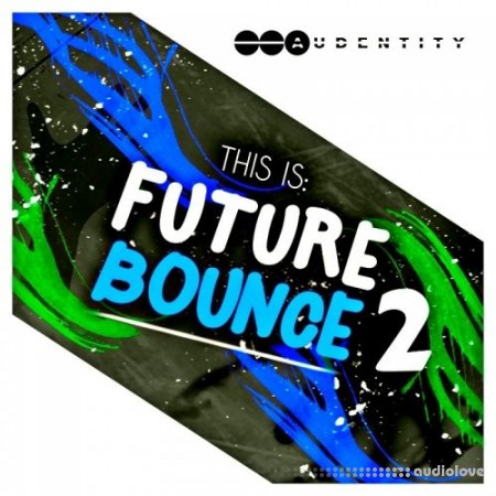 Audentity This is Future Bounce 2 WAV MiDi Synth Presets