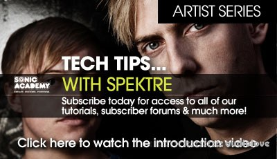 Sonic Academy Artist Series Tech Tips with Spektre Vol.1 TUTORiAL
