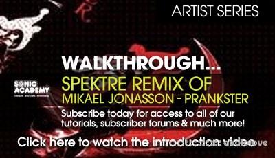 Sonic Academy Artist Series: Spektre Remix of Mikael Jonasson Prankster TUTORiAL